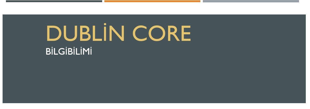 Dublin Core Nedir