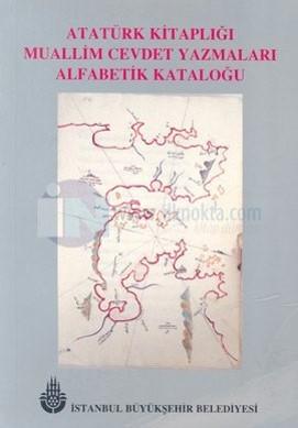 Muallim Cevdet Yazmaları