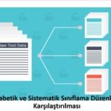 Alfabetik ve Sistematik Sınıflama Düzenlerin Karşılaştırılması
