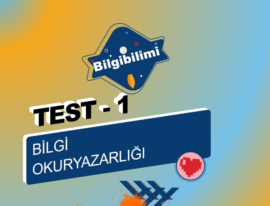 Bilgi Okuryazarlığı Online Test – 1