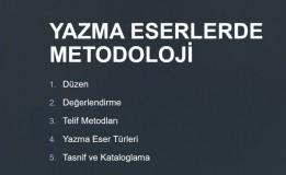 YAZMA ESERLERDE METODOLOJİ