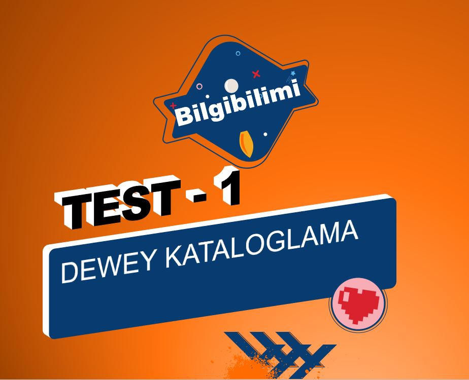 DEWEY Kataloglama Online Test – 1