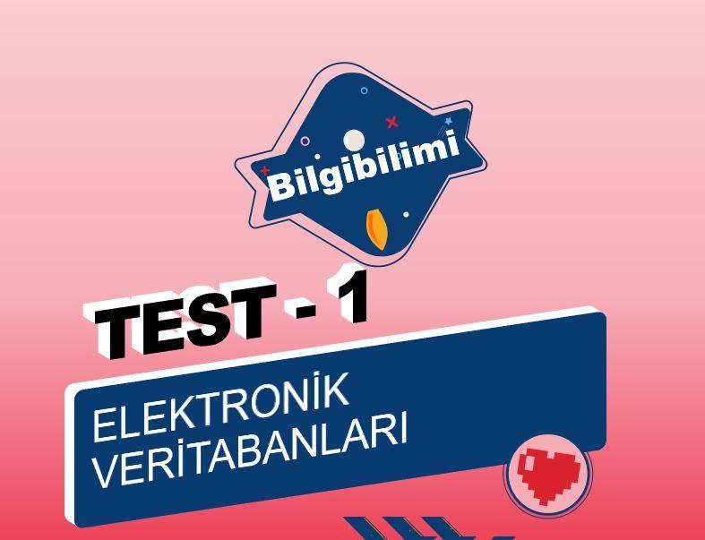 Elektronik Veri Tabanları Online Test – 1