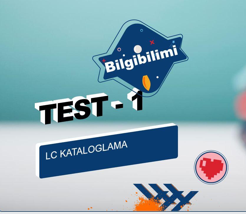 LC Kataloglama Online Test – 1