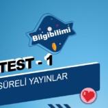 Süreli Yayınlar Online Test – 1