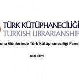 Korona Günlerinde Türk Kütüphaneciliği Paneli