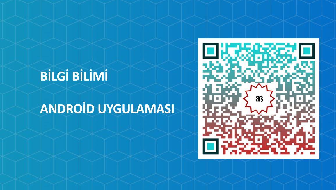 Bilgi Bilimi Android Uygulaması